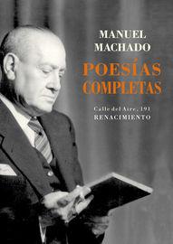 POESIAS COMPLETAS (MANUEL MACHADO)