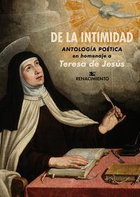 De La Intimidad - Antologia Poetica En Homenaje A Teresa De Jesus - Año Jubilar Teresiano En Alba De Tormes, 2017-2018 - Aa. Vv.