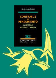 Contraluz Del Pensamiento - La Poesia De Antonio Cabrera - Sergio Arlandis (ed. )