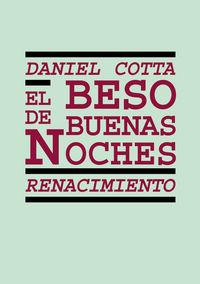 El beso de buenas noches - Daniel Cotta