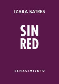 Sin Red - Izara Batres