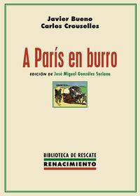 A PARIS EN BURRO - EL RECORD DEL MUNDO