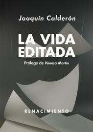 La vida editada - Joaquin Calderon