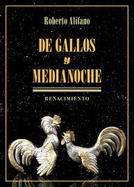 De Gallos Y Medianoche - Roberto Alifano