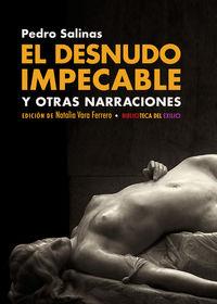 El desnudo impecable y otras narraciones - Pedro Salinas