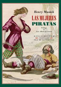 Las mujeres piratas - Henry Musnik