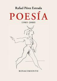 POESIA (1985-2000) - OBRA REUNIDA II
