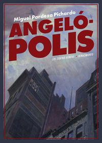 Angelopolis - Miguel Pardeza Pichardo