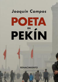 poeta en pekin - Joaquin Campos