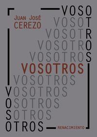 vosotros - Juan Jose Cerezo Manchado