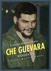 CHE GUEVARA - BIOGRAFIA