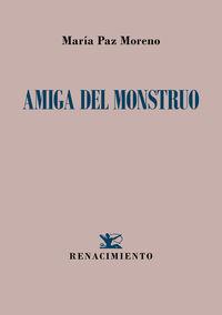 amiga del monstruo - Maria Paz Moreno