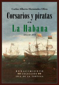 CORSARIOS Y PIRATAS EN LA HABANA (SIGLO XVI)