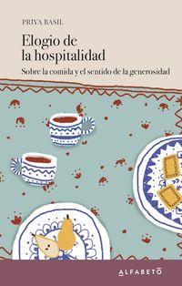 ELOGIO DE LA HOSPITALIDAD - SOBRE LA COMIDA Y EL SENTIDO DE LA GENEROSIDAD