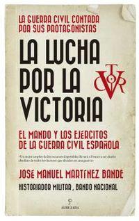 La lucha por la victoria - Jose Manuel Martinez Bande