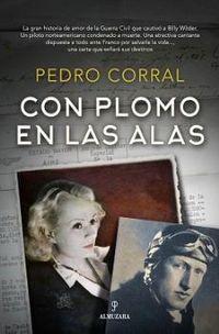 Con Plomo En Las Alas - Pedro Corral