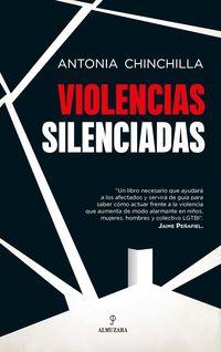 Violencias Silenciadas - Antonia Chinchilla Palazon