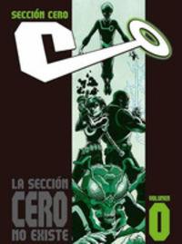 SECCION CERO VOLUMEN 0 - LA SECCION CERO NO EXISTE