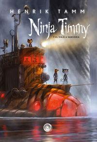 NINJA TIMMY 2 - EL VIAJE A SANSORIA
