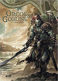 ORCOS Y GOBLINS 1 - TURUK / MYTH