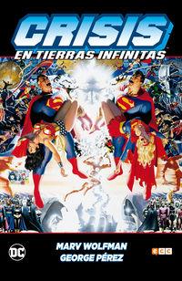 (4 Ed) Crisis En Tierras Infinitas - George Perez (usa) / Marv Wolfman