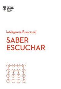 SABER ESCUCHAR - SERIE INTELIGENCIA EMOCIONAL HBR