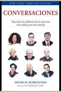 CONVERSACIONES - DESCUBRE LA SABIDURIA DE LAS PERSONAS MAS INFLUYENTES DEL MUNDO