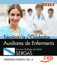 TEMARIO COMUN 2 - TECNICO / A EN CUIDADOS AUXILIARES DE ENFERMERIA (SERGAS) - SERVICIO GALLEGO DE SALUD