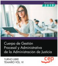 TEMARIO 6 T. L. - CUERPO DE GESTION PROCESAL Y ADMINISTRATIVA - ADMINISTRACION JUSTICIA - TURNO LIBRE