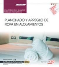 CP - CUADERNO - PLANCHADO Y ARREGLO DE ROPA EN ALOJAMIENTOS - MF0708_1