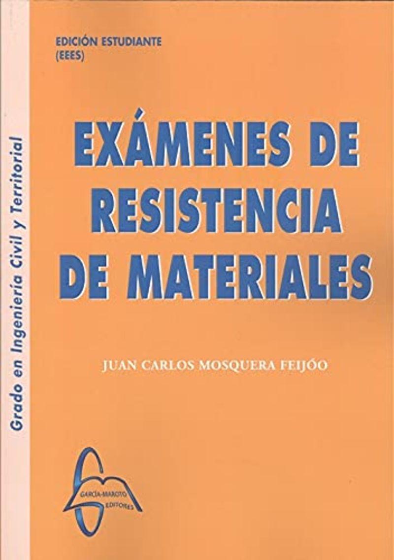 EXAMENES DE RESISTENCIA DE MATERIALES