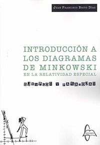 INTRODUCCION A LOS DIAGRAMAS DE MINKOWSKI - EJEMPLOS Y PARADOJAS