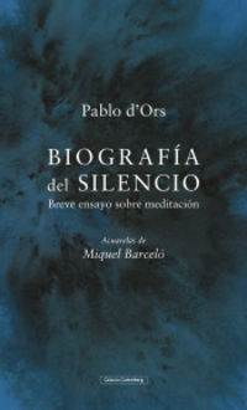 Biografia Del Silencio (ilustrado) - PABLO D'ORS