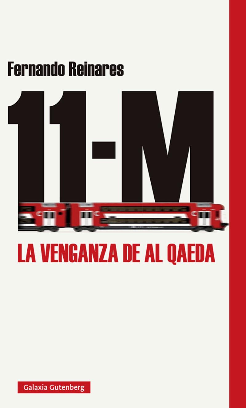 11-m - la venganza de al qaeda - Fernando Reinares