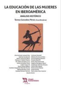 Educacion De Las Mujeres En Iberoamerica, La - Analisis Historico - Teresa Gonzalez Perez