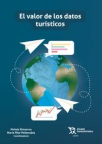 VALOR DE LOS DATOS TURISTICOS, EL