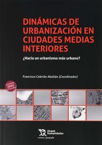 DINAMICAS DE URBANIZACION EN CIUDADES MEDIAS INTERIORES