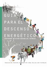 GUIA PARA EL DESCENSO ENERGETICO - PREPARANDO UN FUTURO DESPUES DEL PETROLEO