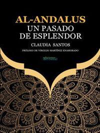 AL-ANDALUS - UN PASADO DE ESPLENDOR