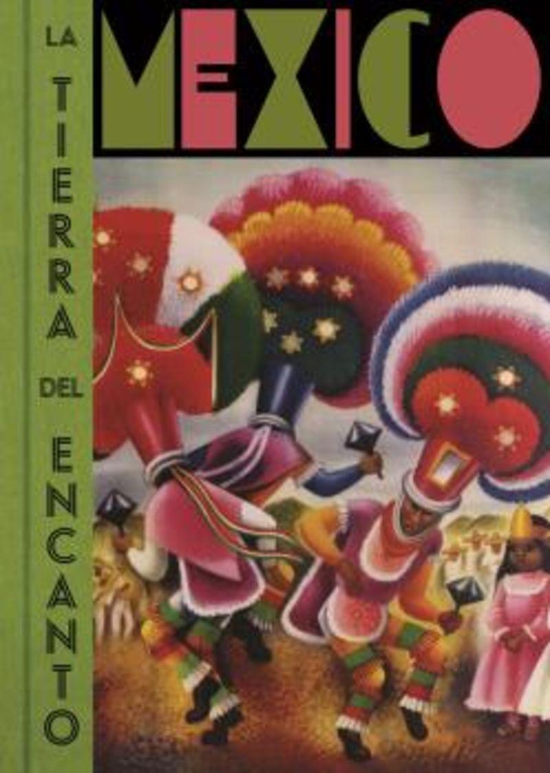 MEXICO LA TIERRA DEL ENCANTO