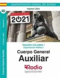 TEMARIO 1 - CUERPO GENERAL - AUXILIAR ADMINISTRACION DEL ESTADO - ORGANIZACION PUBLICA