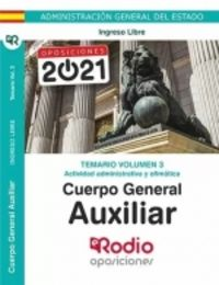TEMARIO 3 - ACTIVIDAD ADMINISTRATIVA Y OFIMATICA - CUERPO GENERAL AUXILIAR - ADMINISTRACION DEL ESTADO