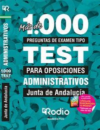 Test - Administrativos De La Junta De Andalucia - Mas De 1000 Preguntas De Examen Tipo Test Para Oposiciones - Aa. Vv.