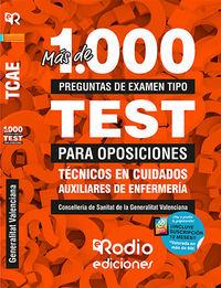 TEST - TECNICOS EN CUIDADOS AUXILIARES DE ENFERMERIA - CONSELLERIA DE SANITAT DE LA GENERALITAT VALENCIANA - MAS DE MIL PREGUNTAS TIPO TEST