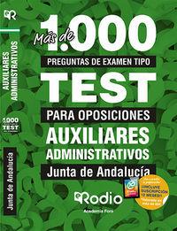 Test - Auxiliares Administrativos - Junta De Andalucia - Mas De 1000 Preguntas Tipo Test Para Oposiciones - Aa. Vv.