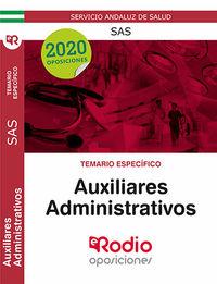 TEMARIO ESPECIFICO - (SAS) AUXILIARES ADMINISTRATIVOS - SERVICIO ANDALUZ DE SALUD