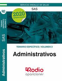 TEMARIO ESPECIFICO 2 - ADMINISTRATIVOS (SAS) - SERVICIO ANDALUZ DE SALUD