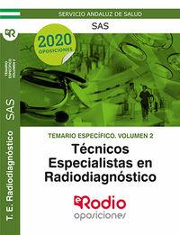 TEMARIO ESPECIFICO 2 - (SAS) TECNICOS ESPECIALISTAS RADIODIAGNOSTICO - SISTEMA ANDALUZ DE SALUD