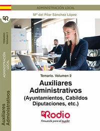 TEMARIO 2 - AUXILIARES ADMINISTRATIVOS (AYUNTAMIENTOS, CABILDOS, DIPUTACIONES, ETC. )
