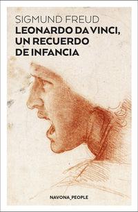 Leonardo Da Vinci, Un Recuerdo De Infancia - Sigmund Freud